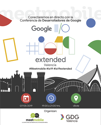 Meetmobile – Google I/O 2019 Extended GDG Valencia
